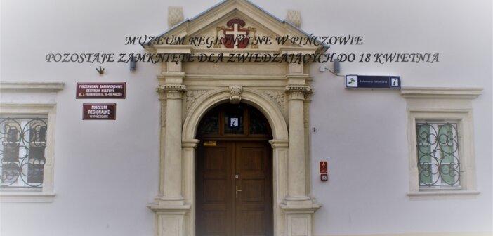 Muzeum zamknięte do 18 kwietnia