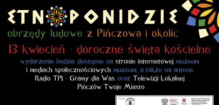 EtnoPonidzie- obrzędy ludowe z Pińczowa i okolic