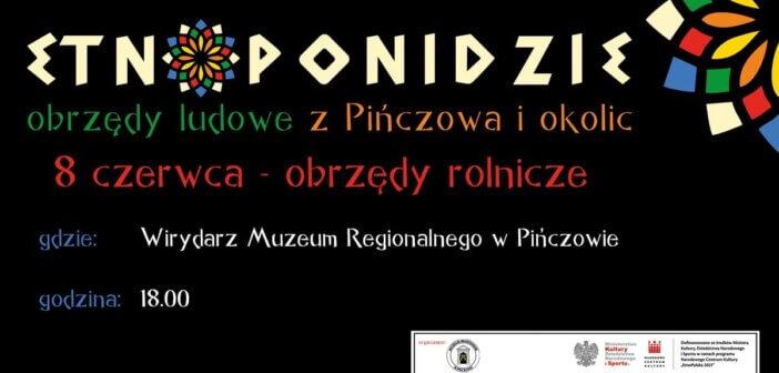 EtnoPonidzie- obrzędy rolnicze