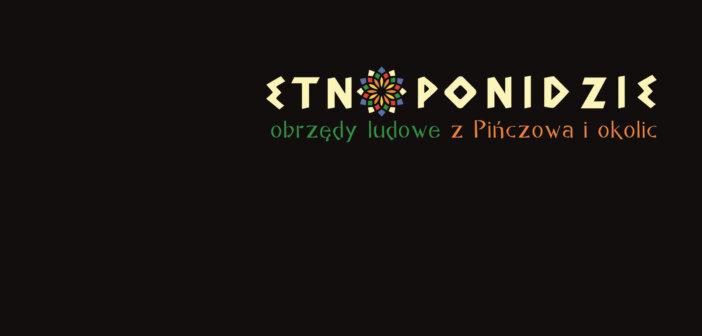 """Zakończenie projektu """"EtnoPonidzie…"""""""